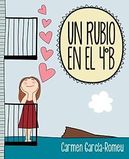 UN RUBIO EN EL 4ºB de [García-Romeu, Carmen]