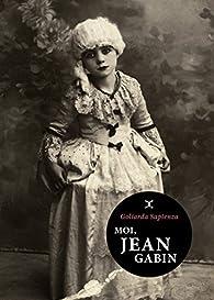 Moi, Jean Gabin par Sapienza