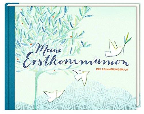 eine Erstkommunion: Ein Erinnerungsbuch ()