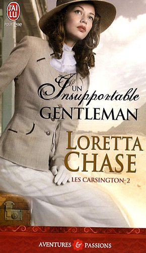 Les Carsington, Tome 2 : Un insupportable gentleman