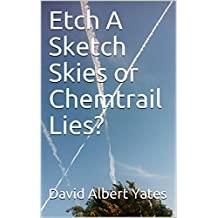 Etch A Sketch Skies or Chemtrail Lies?