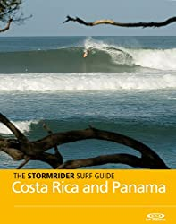 The Stormrider Surf Guide -  Costa Rica and Panama (Stormrider Surf Guides) (English Edition)