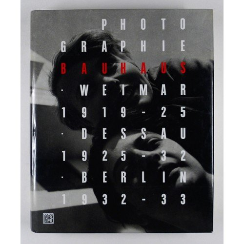 Photographie Bauhaus, 1919-1933