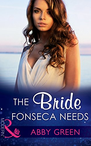 the-bride-fonseca-needs-mills-boon-modern-billionaire-brothers-book-2