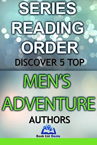 5 Top Men's Adventure Authors: Series Readin Order (Book List Genie - Top Authors 8) (English Edition) Genie-top