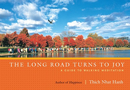 Long Road Turns To Joy por Thich Naht Hanh