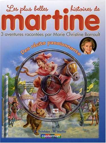 Les plus belles histoires de Martine, Tome 4 : Des récits passionnants (1CD audio)