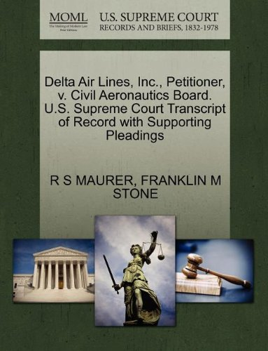 delta-air-lines-inc-petitioner-v-civil-aeronautics-board-us-supreme-court-transcript-of-record-with-
