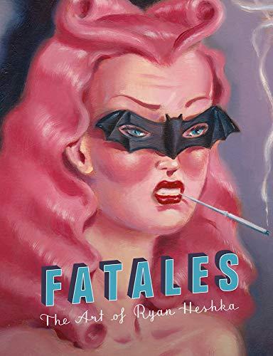 Fatales por Heshka Ryan