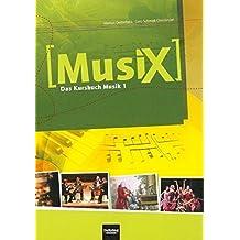 MusiX 1. Schülerband: Das Kursbuch Musik 1. Klasse 5/6