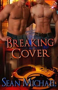 Breaking Cover (Handcuffs and Lace) (English Edition) di [Michael, Sean]