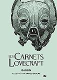 Les Carnets Lovecraft - Dagon