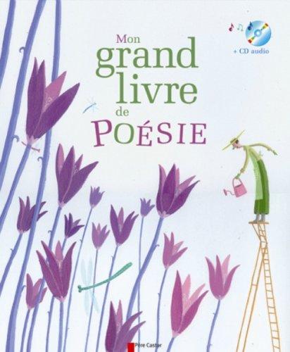 Mon grand livre de poésie de la langue française (1CD audio)