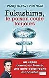 fukushima le poison coule toujours