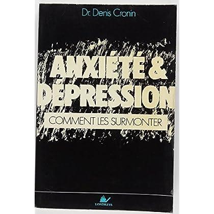 Anxiété et depression comment les surmonter