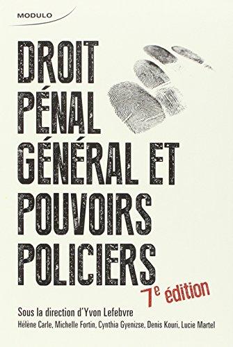 Droit Penal General et Pouvoirs Policiers 7ed
