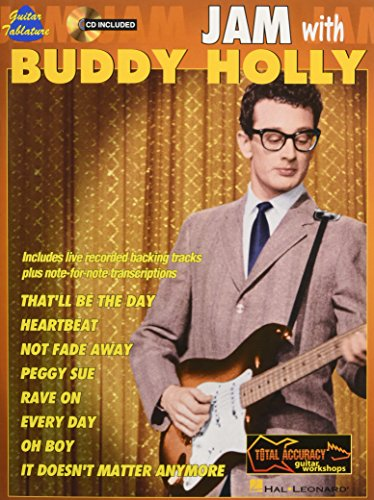 Jam with Buddy Holly [With CD] (Total Accuracy Guitar Workshops) (Holly)