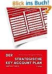 Der strategische Key Account Plan: Da...