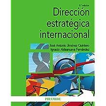 Dirección estratégica internacional (Economía Y Empresa)