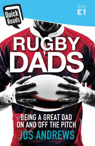 Rugby Dads (Quick Reads) por Jos Andrews
