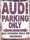 """Tracy's Signs Schild mit Aufschrift """"Audi Parking Only"""", Vintage-Stil, Wanddekoration für Autoschuppen/Garage/Werkstatt, 20x 25cm"""