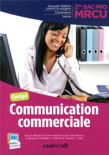 Communication commerciale 2e Bac Pro MRCU : Corrigé