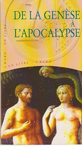 De la Genèse à l'Apocalypse par Bible. A. T. Genèse. Français. 2003