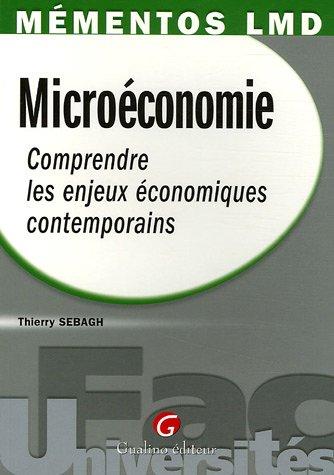 Microéconomie : Comprendre les enjeux économiques contemporains