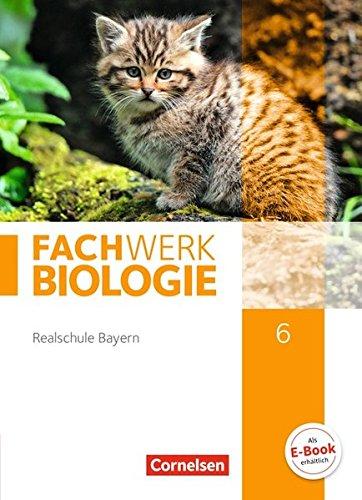 Fachwerk Biologie - Realschule Bayern: 6. Jahrgangsstufe - Schülerbuch