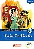 Lextra - Englisch - Lernkrimis: Bobby Rudd ermittelt: B1-B2 - The Last Time I Saw You: Krimi-Lektüre mit MP3-Hörbuch
