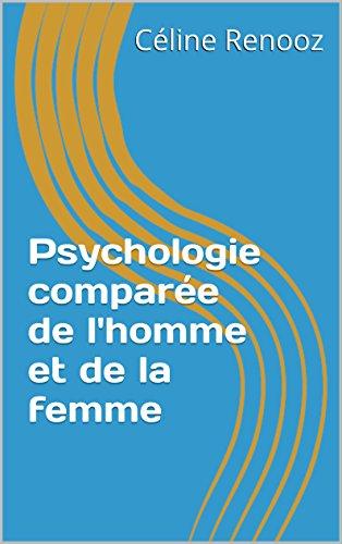Psychologie comparée de l'homme et de la femme