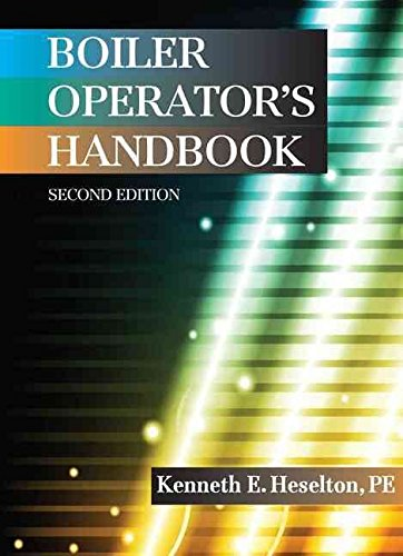 [(Boiler Operator's Handbook, Second Edition)] [By (author) Kenneth E Heselton ] published on (June, 2014)