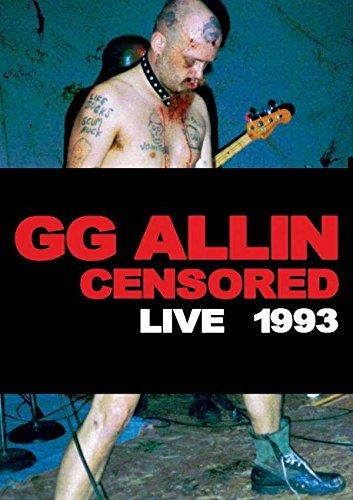 G.G. Allin - (un)censored: Live 1993