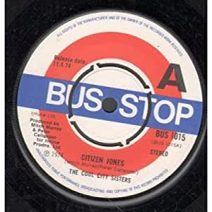 """CITIZEN JONES 7"""" (45) UK BUS STOP 1974 PRO B/W IF YOU GOT THE WILL THEN YOU WILL (BUS1015)"""