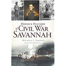 HIDDEN HIST OF CIVIL WAR SAVAN