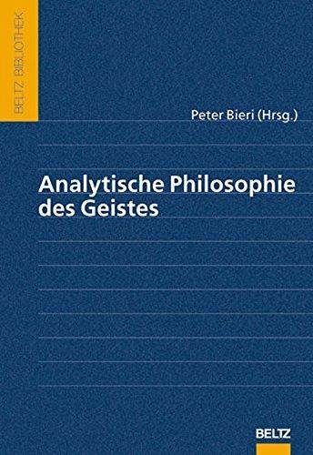 Analytische Philosophie des Geistes (Beltz Bibliothek)