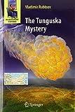 The Tunguska Mystery (Astronomers' Universe) 2009 edition by Rubtsov, Vladimir (2009) Gebundene Ausgabe -