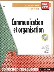 Communication et organisation Bac Pro secrétariat Terminale