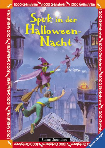 Spuk in der Halloween-Nacht (1000 Gefahren, Band 15)