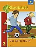 Kleeblatt. Das Sprachbuch - Ausgabe 2014 Bayern: Schülerband 3: mit Schutzumschlag