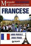 Scarica Libro Il francese per viaggiare Manuale di conversazione (PDF,EPUB,MOBI) Online Italiano Gratis