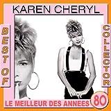 Best of Karen Cheryl Collector (Le meilleur des années 80)
