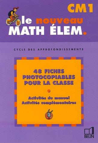 Le nouveau Math élem. CM1 : Cycle des approfondissements