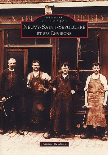 Neuvy-Saint-Sépulchre et ses environs