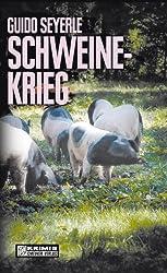 Schweinekrieg (Kriminalromane im GMEINER-Verlag)