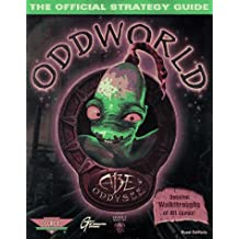 OddWorld: Abe's Oddysee: The Official Strategy Guide: Abe's Odyssey - Strategy Guide (Secrets of the Games Series)