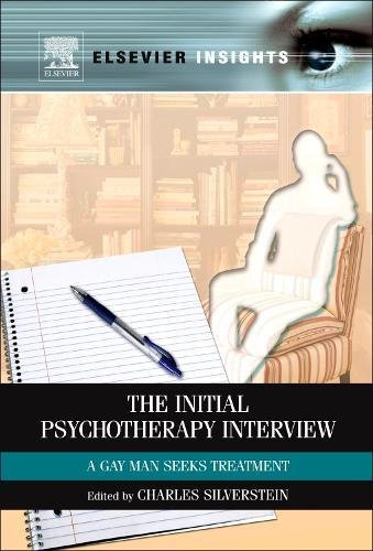 The Initial Psychotherapy Interview: A Gay Man Seeks Treatment (Elsevier Insights)