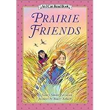 Prairie Friends (I Can Read Books)