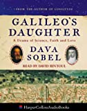 Cover of: Galileo's Daughter: A Drama of Science, Faith and Love | Dava Sobel