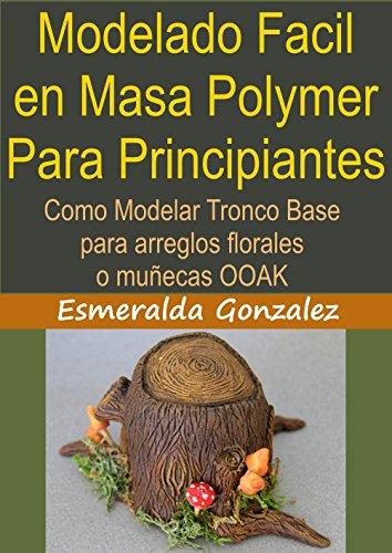 modelado-facil-en-masa-polymer-para-principiantes-como-modelar-tronco-base-para-arreglos-florales-y-
